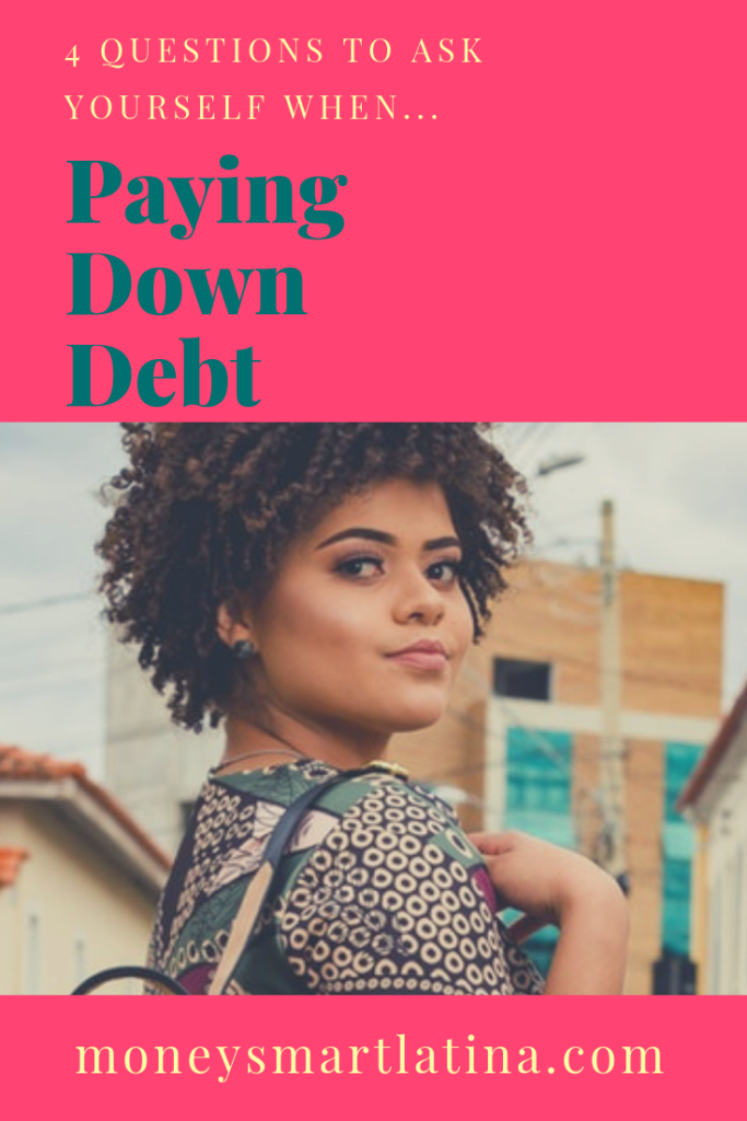 Being in debt is such a major time and money suck. I should know, I've totally been there. Ask yourself these four easy questions to help kick durb to the curb, once and for all. | debt | debt free | get out of debt | https://moneysmartlatina.com/payingdowndebt/